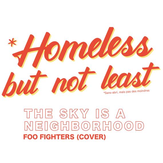 Homeless but not least (Sans abris mais pas des moindres)